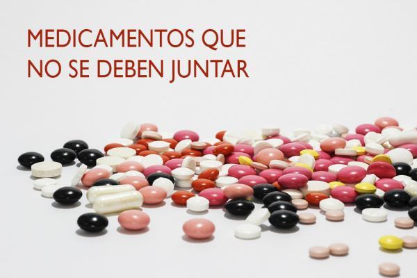 Medicamentos que no se debe tomar juntos