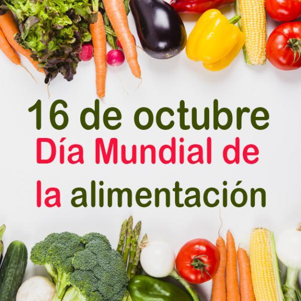 Día Mundial de la alimentación ¿Cómo tener una alimentación saludable?